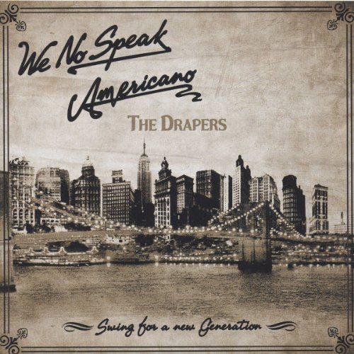 "Cover ""The Drapers- We No Speak Americano- Swing for a new Generation"" mit Saxophonist & Klarinettist David Milzow"